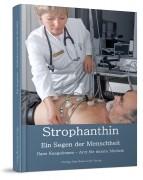 Strophanthin - Ein Segen der Menschheit