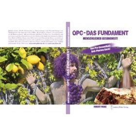 Buch: OPC - Das Fundament menschlicher Gesundheit